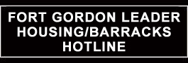 Fort Gordon Leader Housing/Barracks Hotline