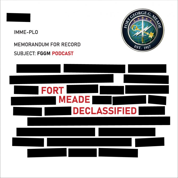 Fort Meade Declassified Podcast
