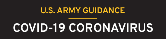 U.S. Army Guidance on COVID-19 Coronavirus